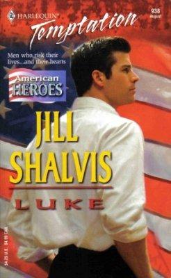 Luke by Jill Shalvis American Heroes Harlequin Temptation Book Novel 0373691386