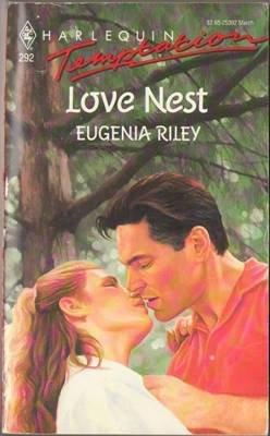 Love Nest by Eugenia Riley Harlequin Temptation Book Novel Paperback 0373253923