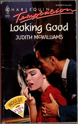 Looking Good by Judith McWilliams Harlequin Temptation Novel Book 0373254725