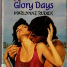 Glory Days by Marilynne Rudick Harlequin Temptation Ex-Library Book Novel 0373254083