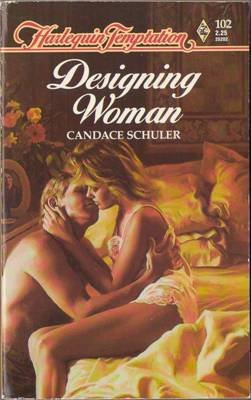 Designing Woman by Candace Schuler Harlequin Temptation Book Novel 0373252021