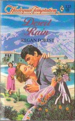 Desert Rain by Regan Forest Harlequin Temptation Book Novel Paperback 0373252234