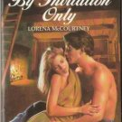 By Invitation Only by Lorena McCourtney Harlequin Temptation Book Novel 037325220X