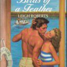 Birds Of A Feather by Leigh Roberts Harlequin Temptation Book Novel 0373252471