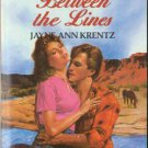 Between The Lines by Jayne Ann Krentz Harlequin Temptation Book Novel 0373252250