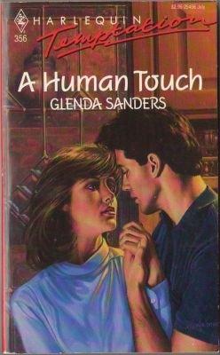 A Human Touch by Glenda Sanders Harlequin Temptation Book Novel 0373254563