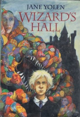 Wizard's Hall by Jane Yolen Hardcover Wizard Fantasy Ex-Library Book 0152981322