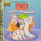 Puppy Roundup! by Margo Lundell Josie Yee 101 Dalmatians Hardcover 030798754X