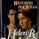 Watching For Willa by Helen R. Myers Shadows Ex-Library Book Novel 0373270496