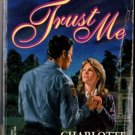 Trust Me by Charlotte Moore Silhouette Shadows Ex-Library Book Novel 0373270623