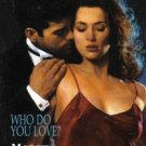 Who Do You Love? by Maggie Shayne Marilyn Pappano Book Novel 0373271034