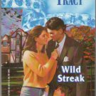 Wild Streak by Pat Tracy Silhouette Romance Book Novel 0373471947