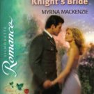 The Black Knight&#39;s Bride by Myrna MacKenzie Silhouette Romance Book Novel 0373197225