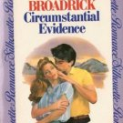 Circumstantial Evidence by Annette Broadrick Silhouette Romance Book 0671573292