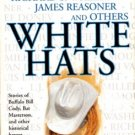 White Hats by Louis L'Amour John Jakes James Reasoner Book Novel 0425184269