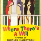 Where There's A Will by Shirley Hailstock Margie Walker Fiction Book Novel
