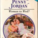 Woman to Wed? by Penny Jordan Harlequin Presents Romance Book Novel 037311883X