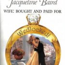Wife: Bought And Paid For by Jacqueline Baird Harlequin Presents Book 0373122918