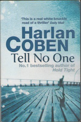 Tell No One by Harlan Coben Thriller Fiction Book Novel 1409117022