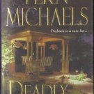 Deadly Deals by Fern Michaels Fiction Book Novel 1420106864