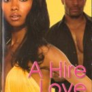 A Hire Love by Candice Dow Fiction Book Romance Novel Paperback 0758219407