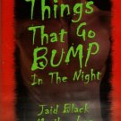 Things That Go Bump In The Night Jaid Black Marilyn Lee Treva Harte Book 184360647X