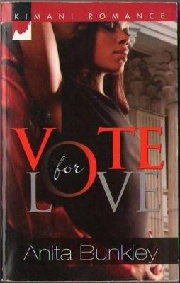 Vote For Love by Anita Bunkley Fiction Fantasy Romance Book Novel 0373861443