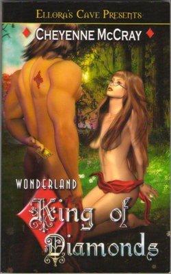 Wonderland: King of Diamonds by Cheyenne McCray Ellora's Cave Book 1419951238