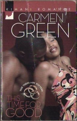 This Time For Good by Carmen Green Fiction Fantasy Romance Book Novel 037386065X