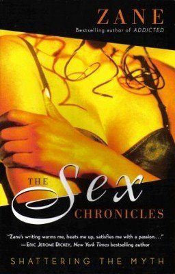 The Sex Chronicles by Zane Shattering The Myth Fiction Fantasy Book 074346270X