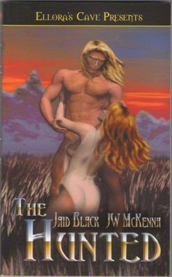 The Hunted by Jaid Black J.W. McKenna Fiction Fantasy Ellora's Cave Book 1419950177