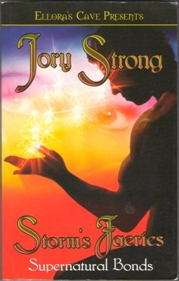 Supernatural Bonds: Storm's Faeries by Jory Strong Ellora's Cave Book 1419954245