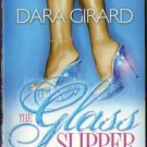 The Glass Slipper Project by Dara Girard Fiction Fantasy Romance Book Novel 0373860137