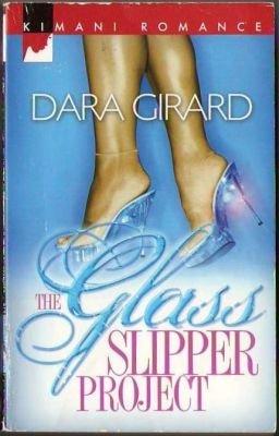 The Glass Slipper Project by Dara Girard Fiction Fantasy Romance Book Novel 0373860137