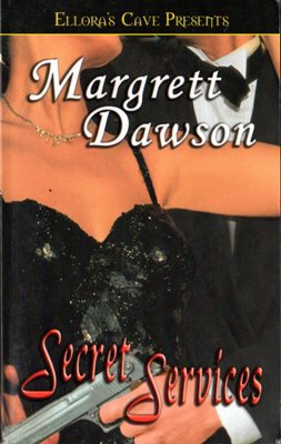 Secret Services by Margrett Dawson Ellora's Cave Fiction Fantasy Book 1419950800