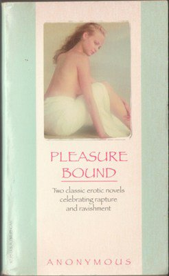 Pleasure Bound by Anonymous Fantasy Fiction Book Classic Erotic Novel 0786706457