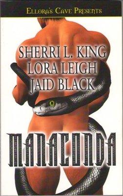Manaconda by Sherri L. King Lora Leigh Jaid Black Ellora's Cave Book 1843609320