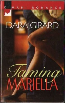Taming Mariella by Dara Girard Romance Book Fiction Fantasy Novel 0373860501
