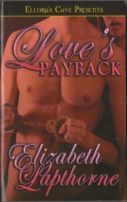 Love's Payback by Elizabeth Lapthorne Fiction Fantasy BOok Ellora's Cave 1419952587
