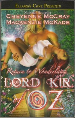 Lord Kir of Oz by Cheyenne McCray MacKenzie McKade Ellora's Cave Book 1419953796