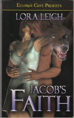 Jacob's Faith by Lora Leigh Ellora's Cave Fiction Fantasy Book 1843607484