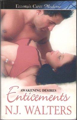 Enticements Awakening Desires by N.J. Walters Ellora's Cave Book 1419957848