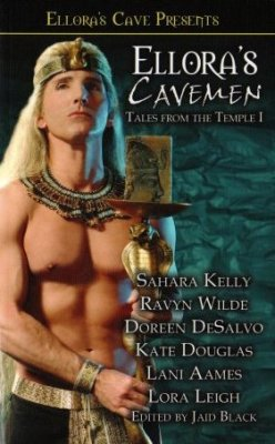 Ellora's Cavemen Tales From The Temple I by Kate Douglas Ellora's Cave 1843608138
