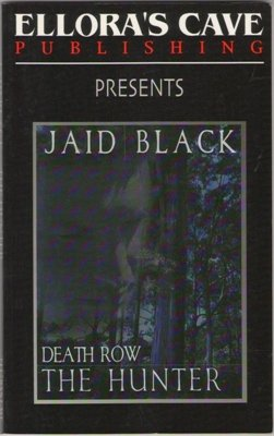 Death Row: The Hunter by Jaid Black Fiction Fantasy Ellora's Cave Book 1843603683