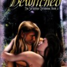 Bewitched The Seraphine Chronicles by Cheyenne McCray Ellora&#39;s Cave Book 1419950193 