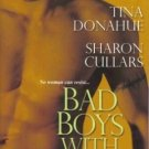 Bad Boys With Red Roses by Janelle Denison Tina Donahue Fiction Romance Book