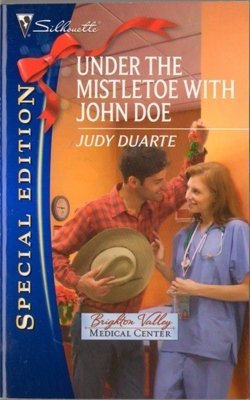 Under The Mistletoe With John Dow by Judy Duarte Book Special Edition 0373655622