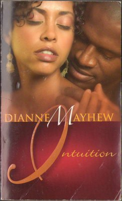 Intuition by Dianne Mayhew Romance Suspense Fiction Fantasy Book Novel 1583145400