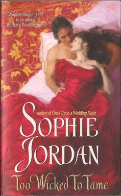 Too Wicked To Tame by Sophie Jordan Historical Fiction Romance Book 0061122262