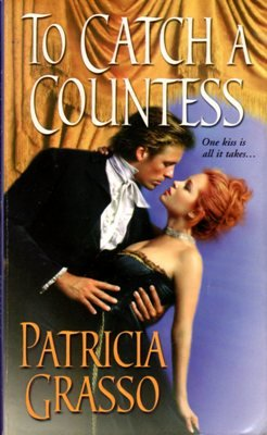 To Catch A Countess by Patricia Grasso Historical Romance Book 0821774735